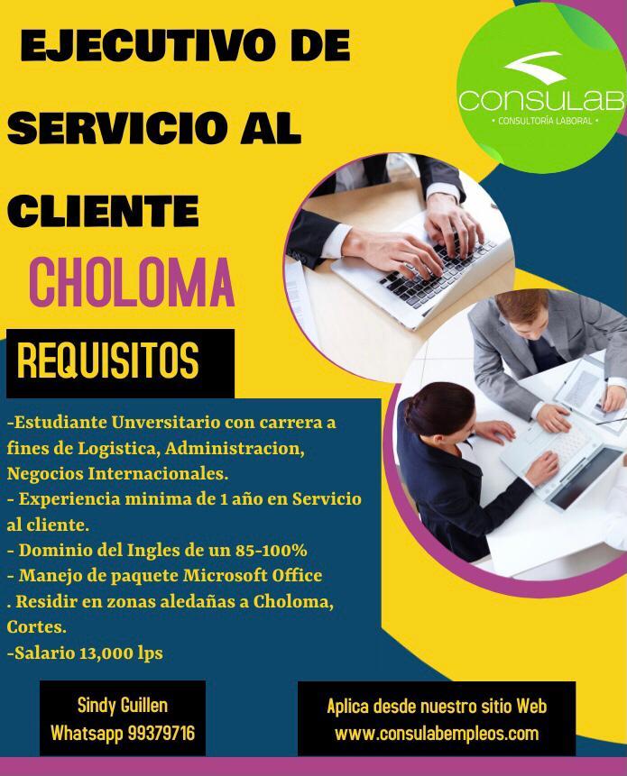 Ejecutivo de servicio al cliente Choloma