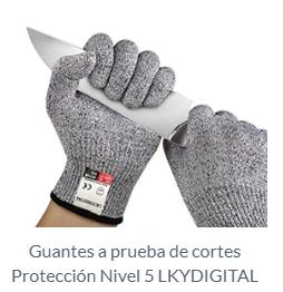 Guantes a prueba de cortes Protección Nivel 5 LKYDIGITAL
